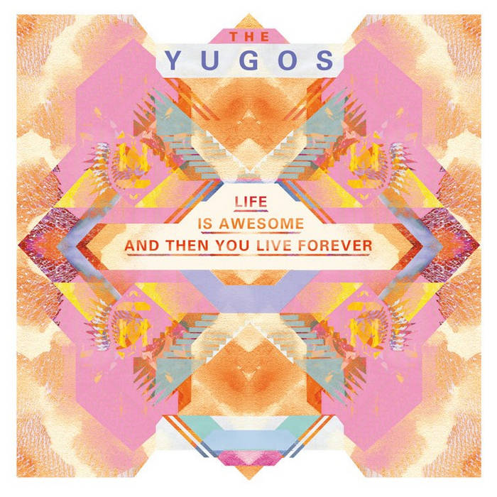 Life Is Awesome And Then You Live Forever cover art