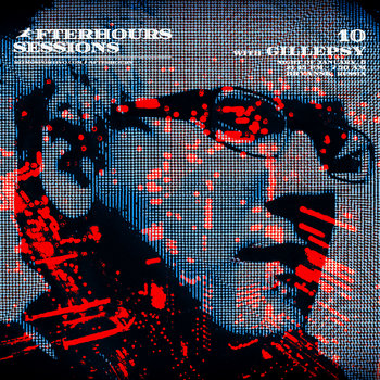 Afterhours Sessions 10: Gillepsy cover art