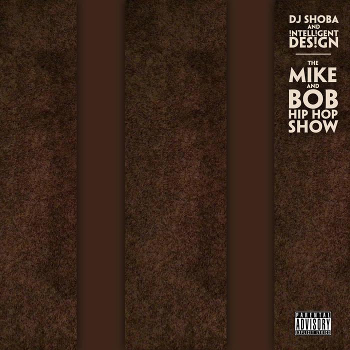The Mike & Bob Hip Hop Show cover art