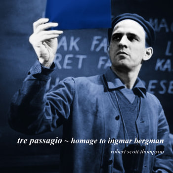 Compact Disc Edition - Tre Passagio - Homage to Ingmar Bergman