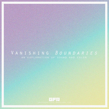 (GFR063) Vanishing Boundaries cover art