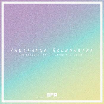 (GFR063) Vanishing Boundaries cover art