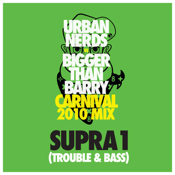 Urban Nerds Carnival 2010 Mix - Supra1 cover art