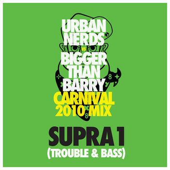 Urban Nerds Carnival 2010 Mix - Supra1 cover art