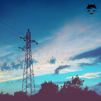 Pyro Foam EP cover art