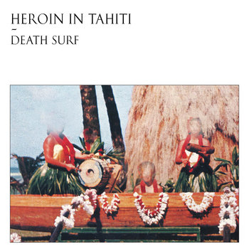 """DEATH SURF"" LP PREVIEW cover art"