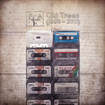 Old Trees (1999 - 2011) cover art