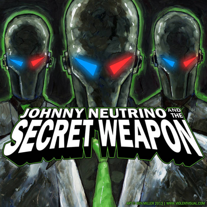 Johnny Neutrino and The Secret Weapon cover art