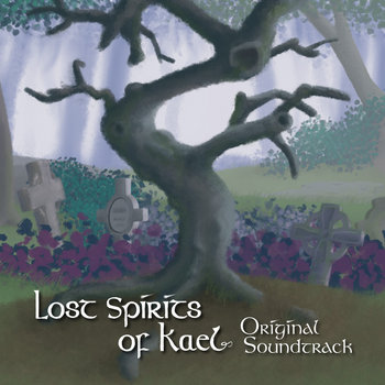 Lost Spirits of Kael Original Soundtrack cover art