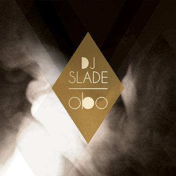 Dj Slade - Obo (2013)