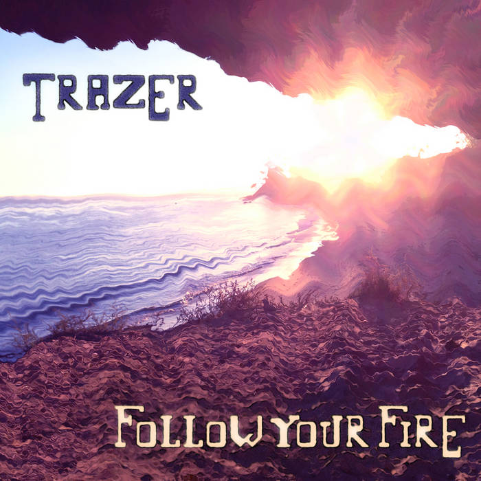 Follow Your Fire cover art
