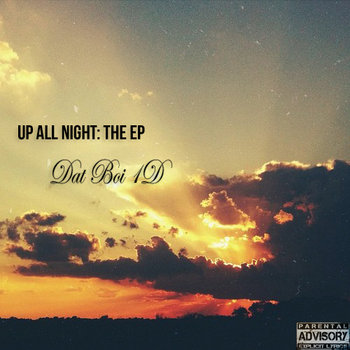 Up All Night: The EP cover art