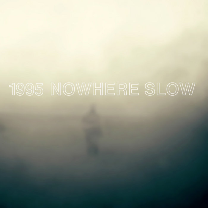 Nowhere Slow cover art