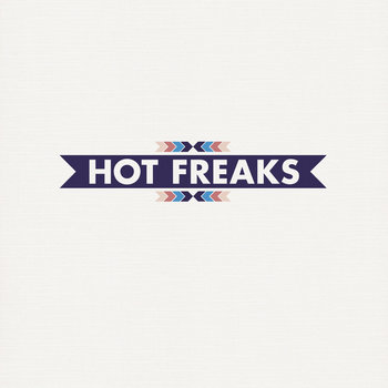 Hot Freaks EP cover art