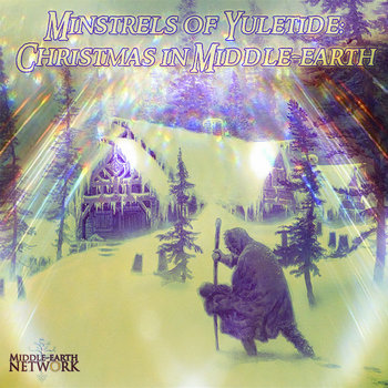 Minstrels of Yuletide: Christmas in Middle-earth cover art
