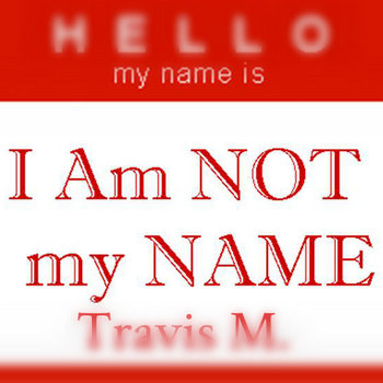 I Am Not My Name cover art