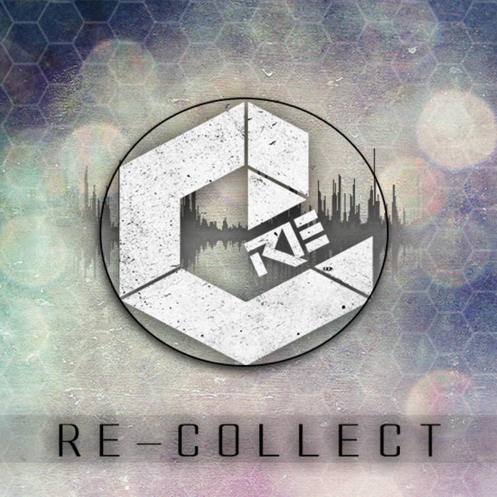 Re-Collect's When Is Never EP cover art