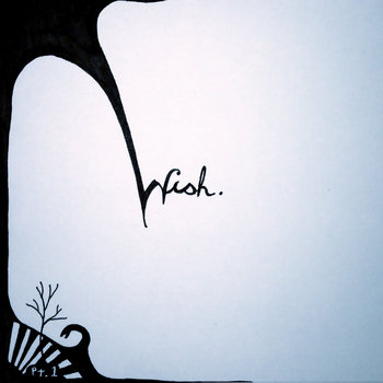 wish, pt. 1 cover art