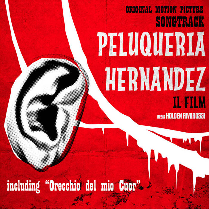 PELUQUERIA HERNANDEZ - IL FILM (Original Motion Picture Songtrack) cover art