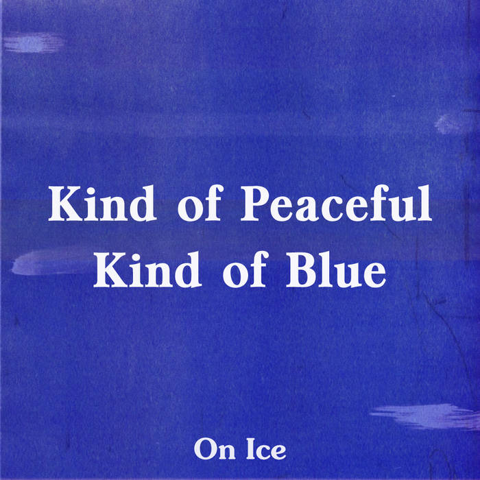 Kind of Peaceful, Kind of Blue cover art