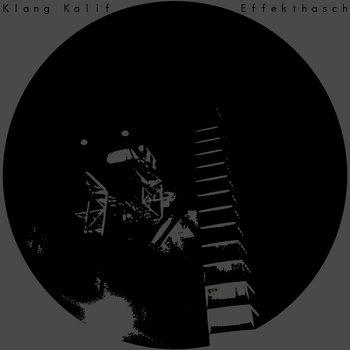 Klang-Kalif/Effekthasch Split-LP cover art