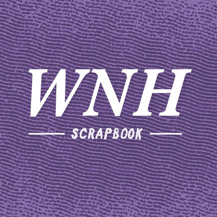 WNH Scrapbook cover art