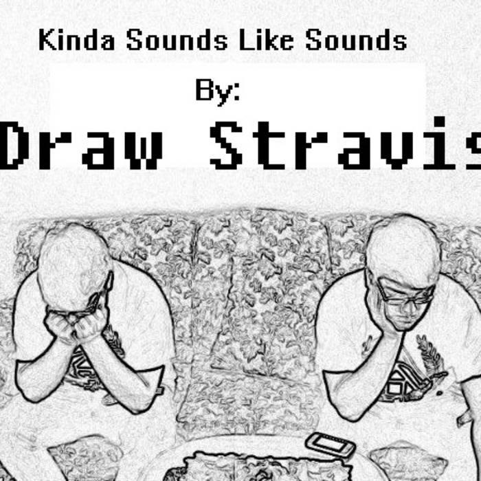 Kinda Sounds Like Sounds cover art
