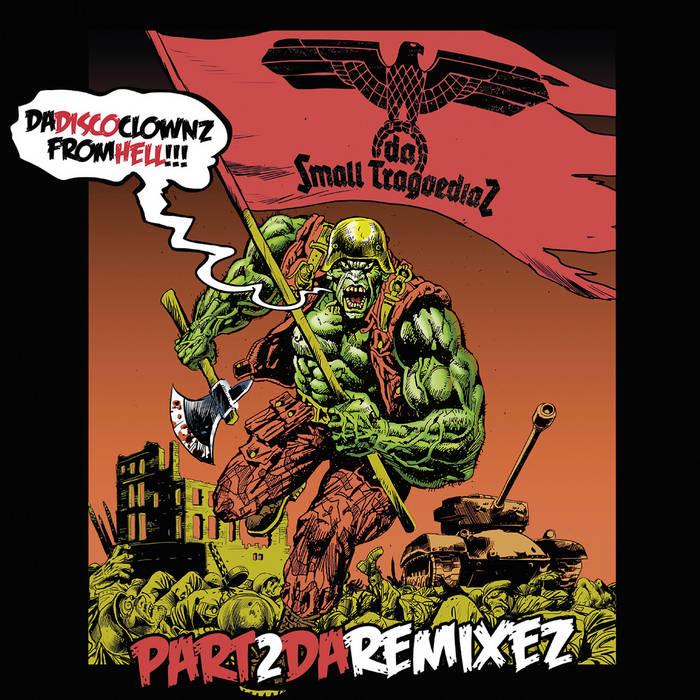 Da Disco Clownz from Hell Pt 2 – Da Remixez cover art
