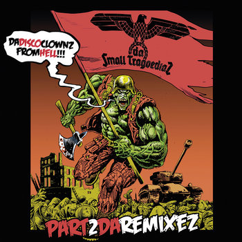 Da Disco Clownz from Hell Pt 2 – Da Remixez cover art