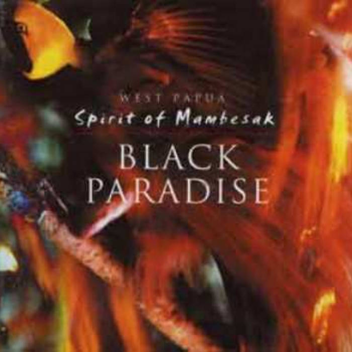 West Papua : Spirit of Mambesak cover art