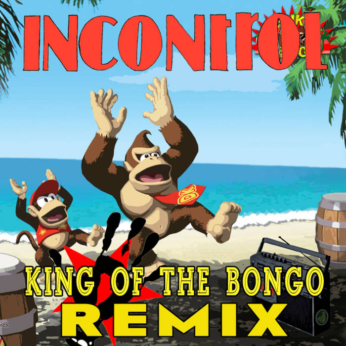 king of the bongo (incontroL remix) cover art