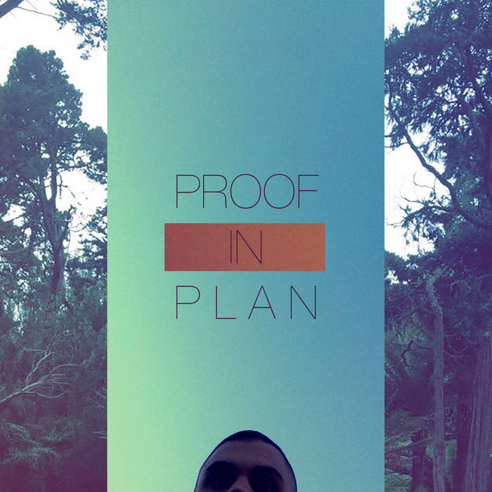 Proof in Plan (prod. Underbelly) cover art