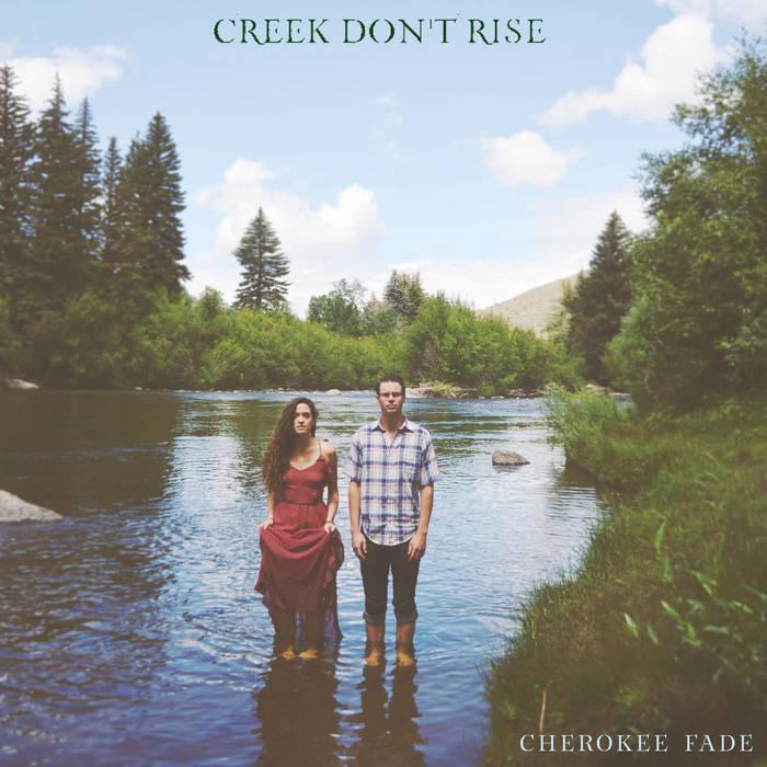 Creek Don't Rise cover art