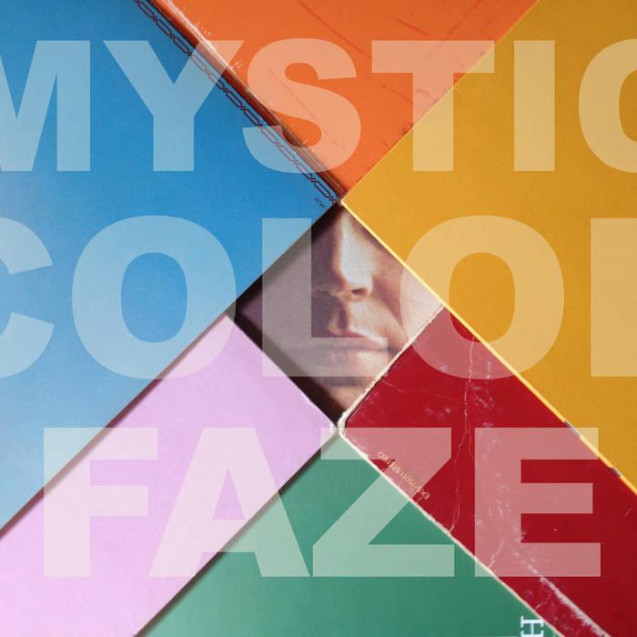 Mystic Color Faze (Bsides-Edits-Singles) cover art