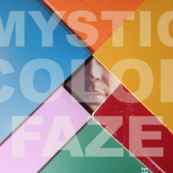 Mystic Color Faze (Bsides-Edits-Singles) cover art