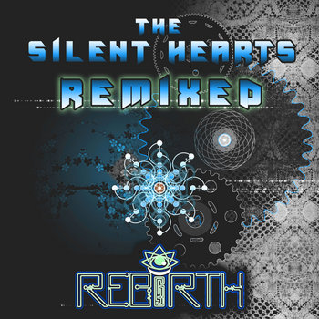 The Silent Hearts: Remixed cover art