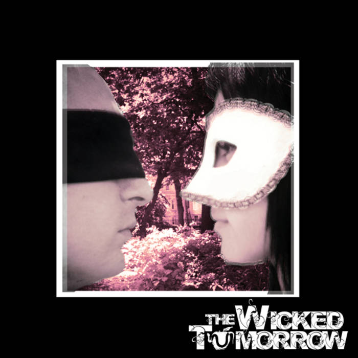 The Wicked Tomorrow EP cover art