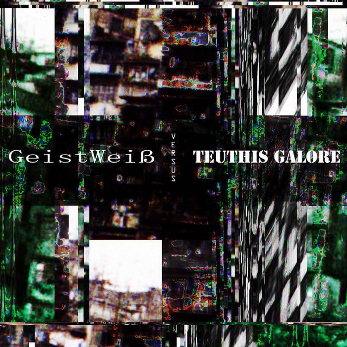 GeistWeiß versus Teuthis Galore cover art