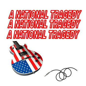 """A NATIONAL TRAGEDY"" cover art"