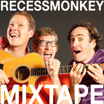 Recess Monkey Mixtape EP cover art