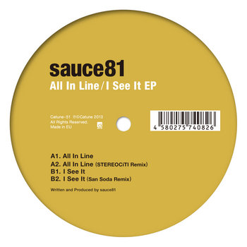 sauce81 - All In Line / I See It EP cover art