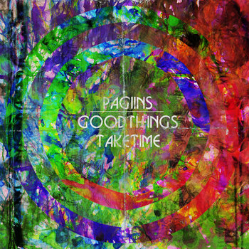 Good Things Take Time EP cover art
