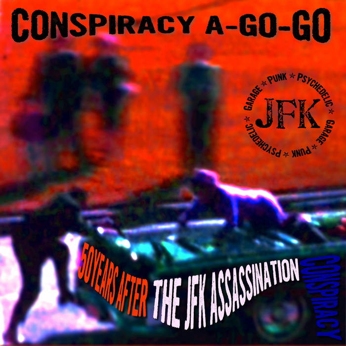 Conspiracy A-Go-Go cover art