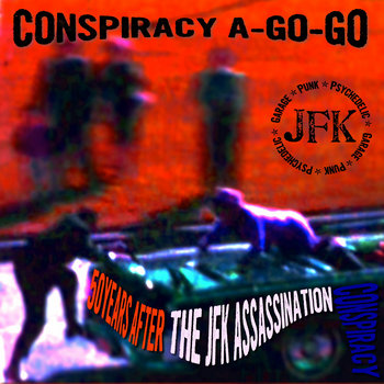 Conspiracy A-Go-Go cover art