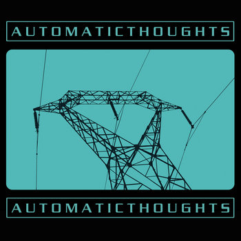 Automatic Thoughts cover art