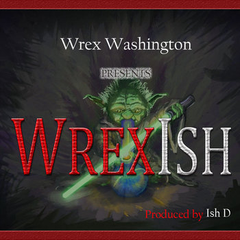 WrexIsh EP cover art