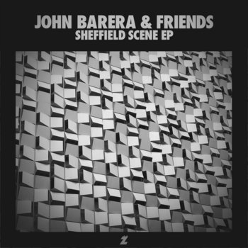 John Barera & Friends: Sheffield Scene EP (ZAK​-​005) cover art