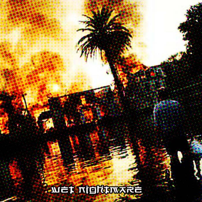 Wet Nightmare cover art