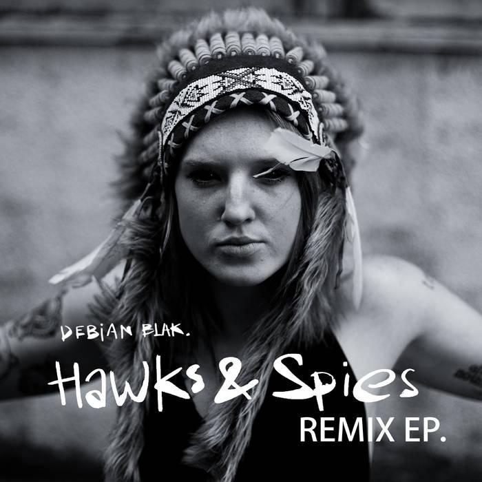 Hawks & Spies Remix E.P. cover art