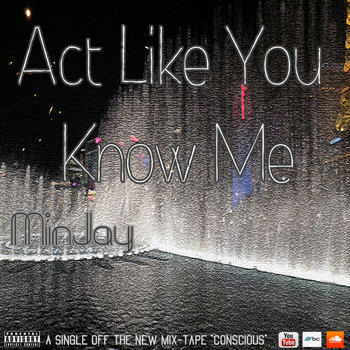 Act Like You Know Me (Single) cover art
